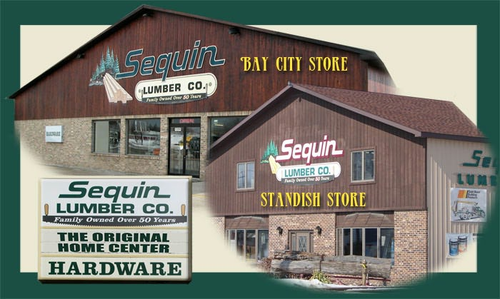 Sequin Lumber Bay City and Standish Stores